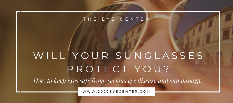 Will your Sunglasses protect you